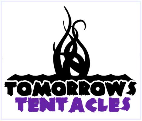 Tomorrow's Tentacles